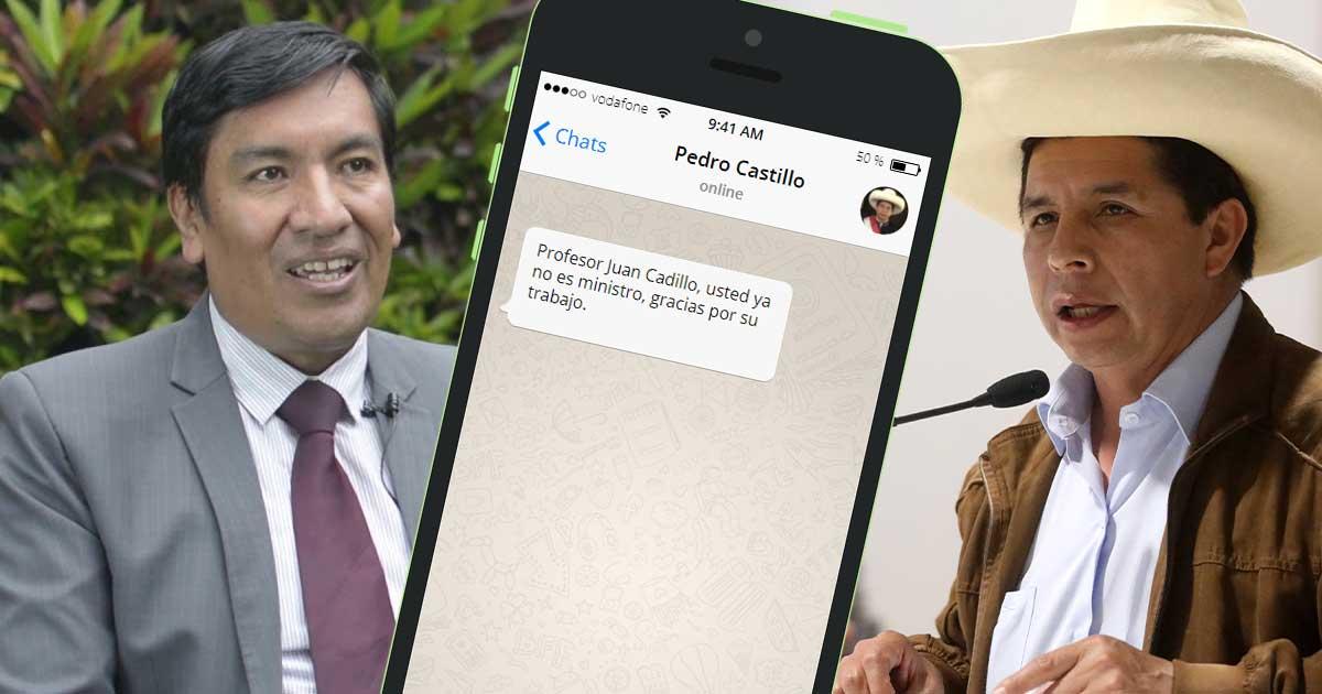 Pedro Castillo despidió por WhatsApp a exministro de Educación, Juan Cadillo